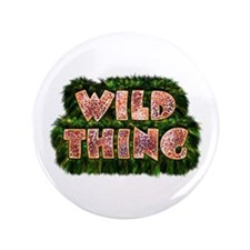 "Wild Thing 3 3.5"" Button"