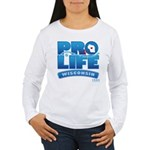 Pro-Life, from conception to Women's Long Sleeve T