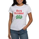 Christmas Problem Women's T-Shirt