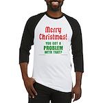 Christmas Problem Baseball Jersey