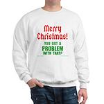 Christmas Problem Sweatshirt
