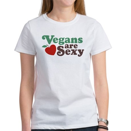 Vegans are Sexy Women's T-Shirt