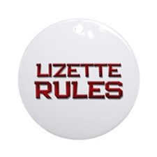 lizette rules Ornament (Round)