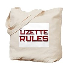 lizette rules Tote Bag