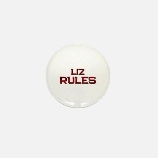 liz rules Mini Button