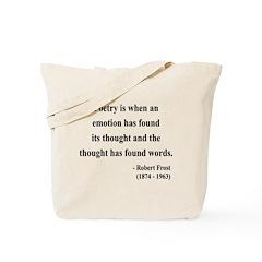 Robert Frost 13 Tote Bag