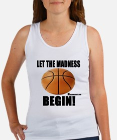 Let The Madness Begin! Women's Tank Top