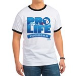 Pro-Life, from conception to Ringer T