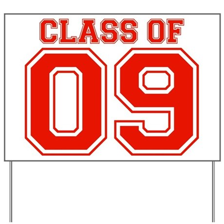 Class Of 09 (Red Varsity) Yard Sign