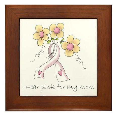 Pink For Mom Framed Tile
