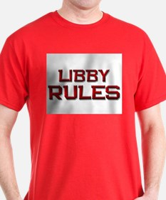 libby rules T-Shirt
