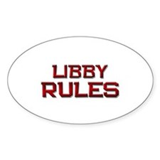 libby rules Oval Decal