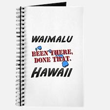 waimalu hawaii - been there, done that Journal
