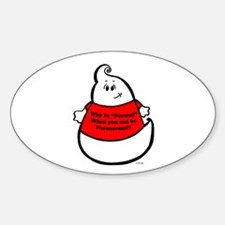 BE PARANORMAL!!! Oval Decal