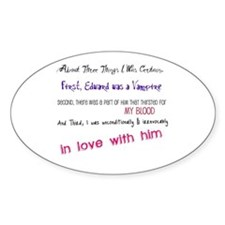 Three Things I Was Certain.. Oval Decal
