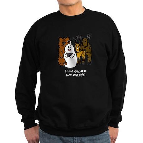 HUNT GHOSTS! NOT WILDLIFE! Sweatshirt (dark)