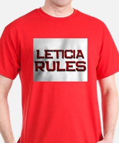 leticia rules T-Shirt