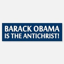 Barack Obama Is The Antichrist Bumper Bumper Bumper Sticker