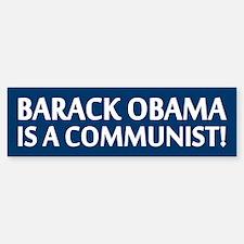 Barack Obama Is A Communist Bumper Bumper Bumper Sticker