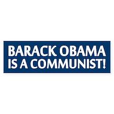 Barack Obama Is A Communist Bumper Bumper Sticker