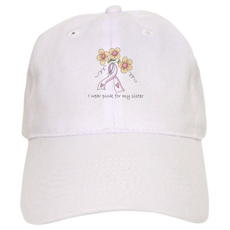 Pink For Sister Cap