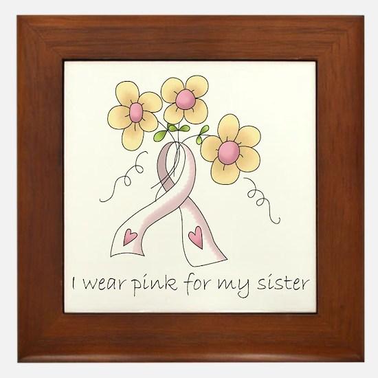 Pink For Sister Framed Tile