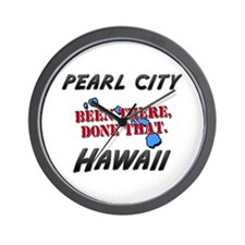 pearl city hawaii - been there, done that Wall Clo