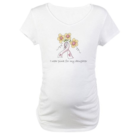Pink For Daughter Maternity T-Shirt