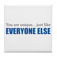 You Are Unique Tile Coaster