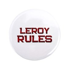 "leroy rules 3.5"" Button"