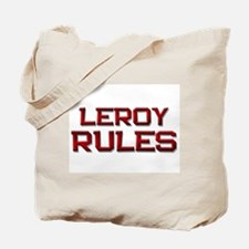 leroy rules Tote Bag