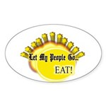Let my people go! Oval Sticker