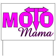 Moto Mama Yard Sign