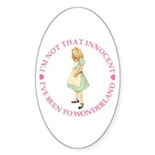 I:VE BEEN TO WONDERLAND Oval Decal