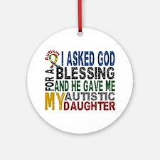 Blessing 5 Autistic Daughter Ornament (Round)