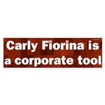 Carly Fiorina is a Corporate Tool bumper sticker