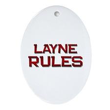 layne rules Oval Ornament