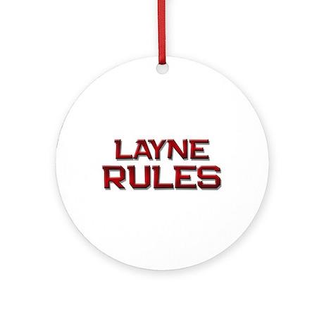 layne rules Ornament (Round)