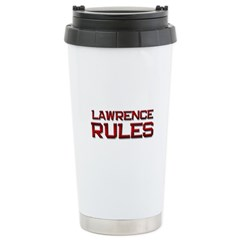 lawrence rules Travel Mug