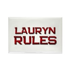 lauryn rules Rectangle Magnet