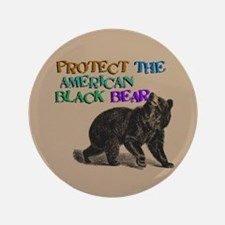 """Protect the American Black Bear 3.5"""" Button"""