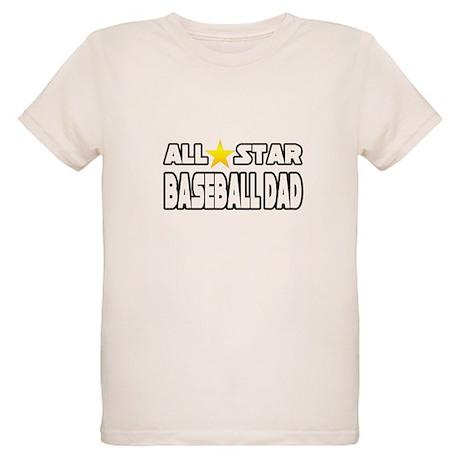 """All Star Baseball Dad"" Organic Kids T-Shirt"