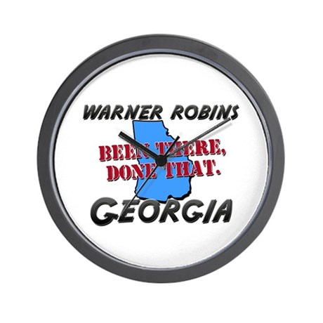 warner robins georgia - been there, done that Wall