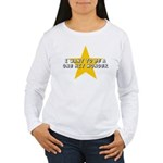 One Hit Wannabe Women's Long Sleeve T-Shirt