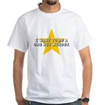 One Hit Wannabe White T-Shirt