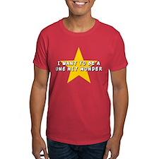 One Hit Wannabe T-Shirt