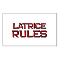 latrice rules Rectangle Decal