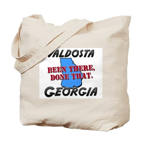 valdosta georgia - been there, done that Tote Bag