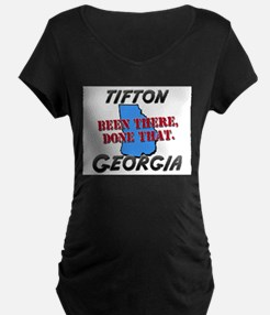 tifton georgia - been there, done that T-Shirt