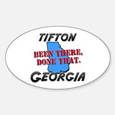 tifton georgia - been there, done that Decal